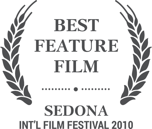 Best Feature Film - Sedona Int'l Film Festival