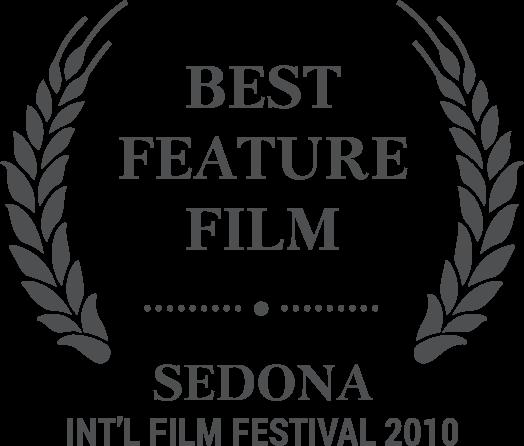 Best Feature Film - Sedona Int'l Film Festival