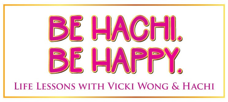 Be Hachi. Be Happy.